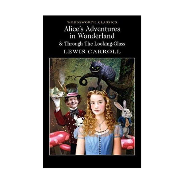 Wordsworth Classics: Alice's Adventures in Wonderland & Through the Looking-Glass (Paperback)
