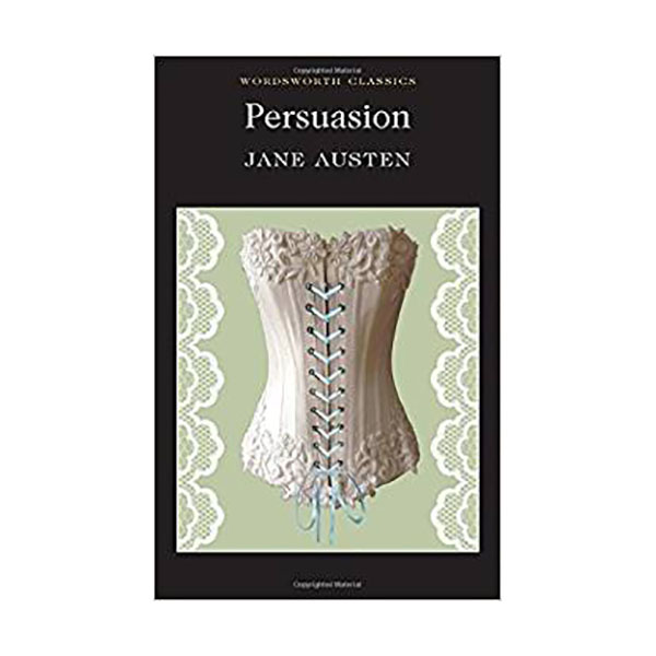 Wordsworth Classics : Persuasion (Paperback)