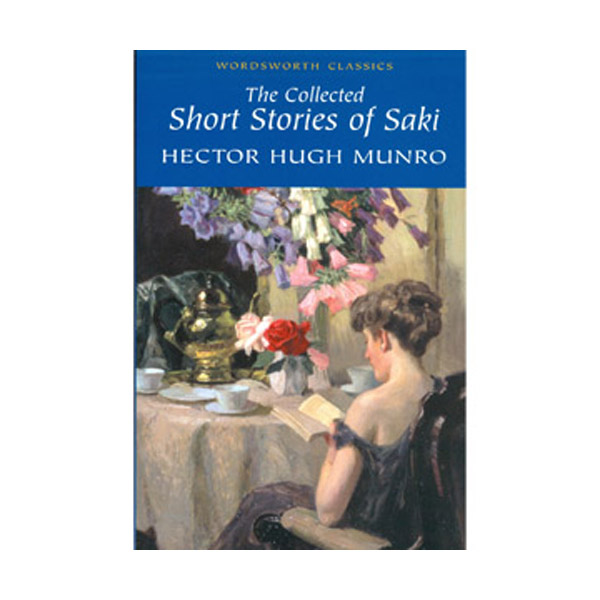 Wordsworth Classics : Collected Short Stories of Saki (Paperback)