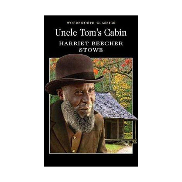 Wordsworth Classics: Uncle Tom's Cabin (Paperback)