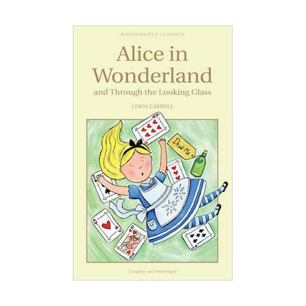 Wordsworth Children's Classics: Alice in Wonderland and Through the Looking Glass (Paperback)