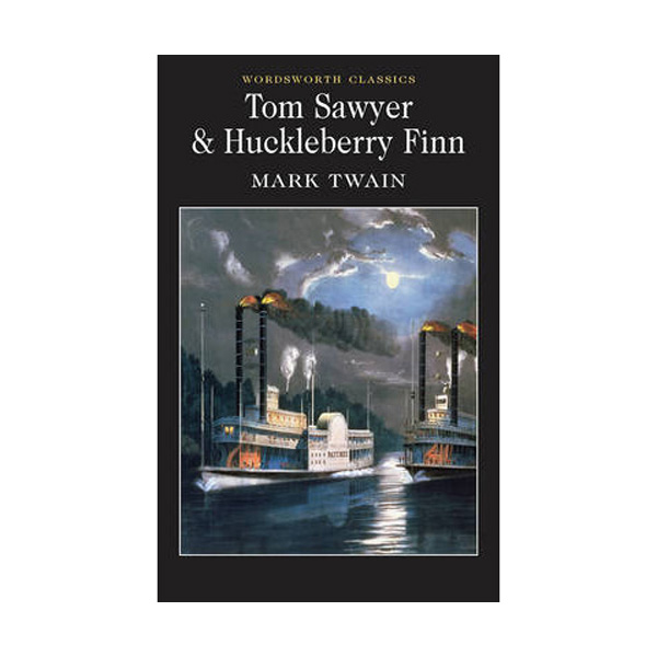 Wordsworth Classics: Tom Sawyer and Huckleberry Finn (Paperback)