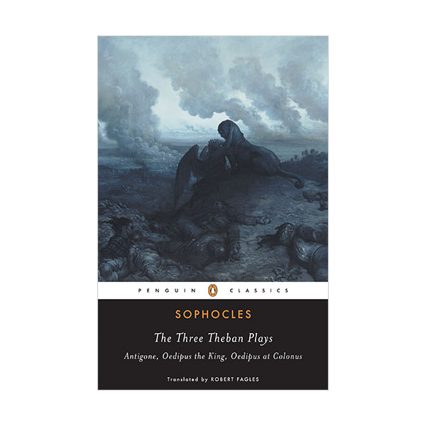 [Grade 10] Penguin Classics : The Three Theban Plays : Antigone, Oedipus the King, Oedipus at Colonus (Paperback)
