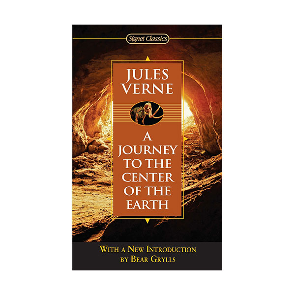 Signet Classics : Journey to the Center of the Earth : 지구 속 여행 (Mass Market Paperback)