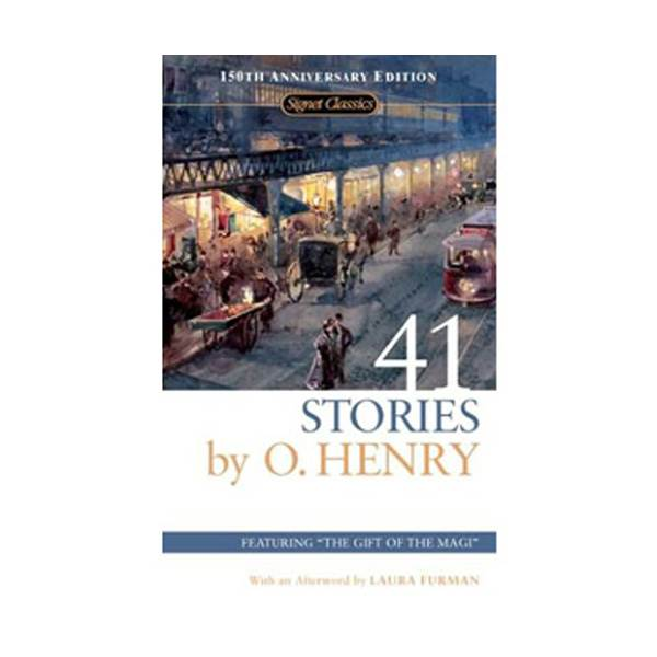 Signet Classics : 41 Stories by O. Henry : 오 헨리 단편선 (Mass Market Paperback)