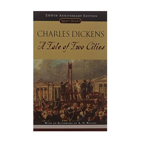 Signet Classics : A Tale of Two Cities : 두 도시 이야기 : 150th Anniversary (Mass Market Paperback)