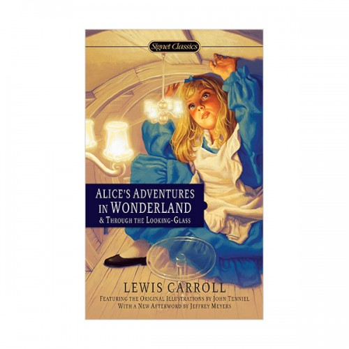 Signet Classics : Alice's Adventures in Wonderland and Through the Looking Glass (Paperback)