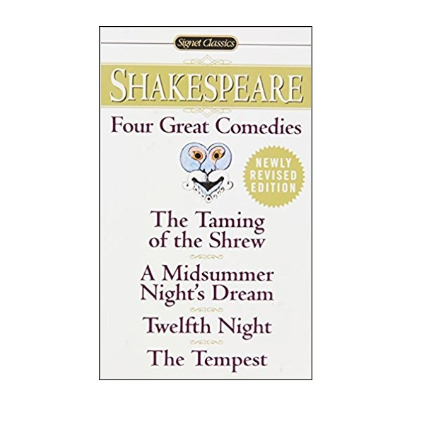 Signet Classics : Four Great Comedies : 4대 희극 (Mass Market Paperback)