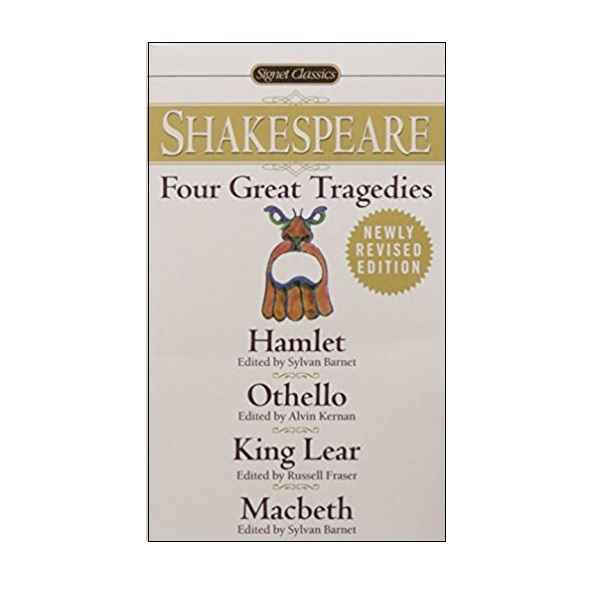 Signet Classics : Four Great Tragedies: Hamlet, Othello, King Lear, Macbeth : 햄릿, 오셀로, 리어 왕, 맥베스 (Mass Market Paperback)