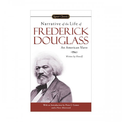 Signet Classics : Narrative of the Life of Frederick Douglass, an American Slave : Written by Himself (Paperback)