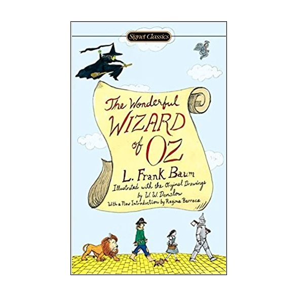 Signet Classics : The Wonderful Wizard of Oz : 오즈의 마법사 (Mass Market Paperback)