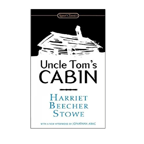 Signet Classics : Uncle Tom's Cabin : 톰 아저씨의 오두막 (Mass Market Paperback)