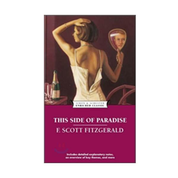 Enriched Classics : This Side of Paradise (Paperback)