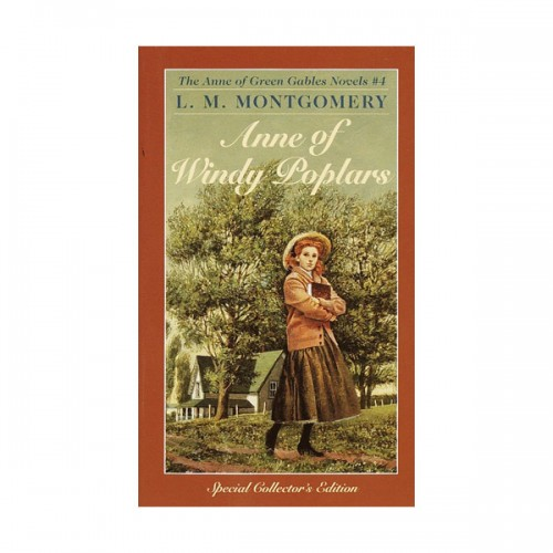 Anne of Green Gables Novels #4 : Anne of Windy Poplars (Mass Market Paperback)