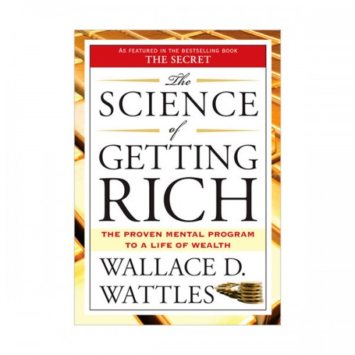 The Science of Getting Rich : The Proved Mental Program to a Life of Wealth (Paperback, Rough-Cut Edition)
