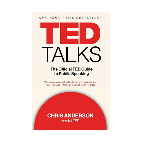 TED Talks : The Official TED Guide to Public Speaking (Paperback)