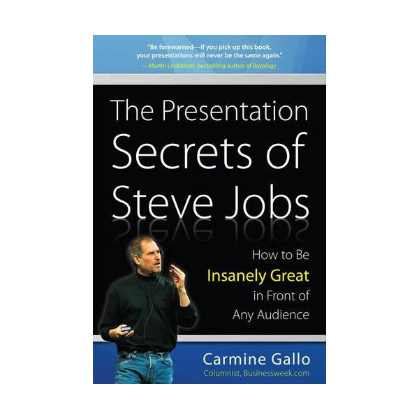 [정가인하] The Presentation Secrets of Steve Jobs : How to Be Insanely Great in Front of Any Audience (Hardcover)