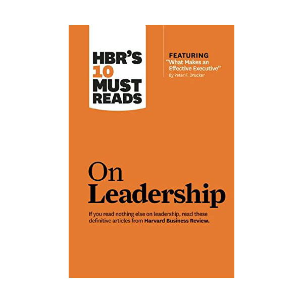 HBR's 10 Must Reads: on Leadership (with featured article