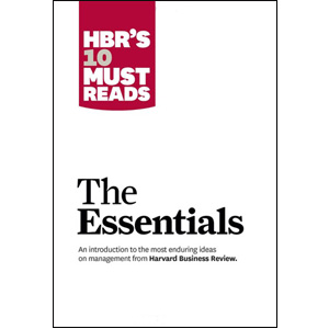 HBR'S 10 Must Reads: The Essentials (Paperback)