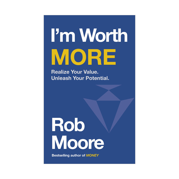 I'm Worth More : Realize Your Value. Unleash Your Potential (Paperback, 영국판)