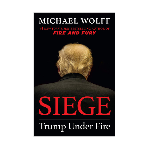 Siege : Trump Under Fire (Paperback)