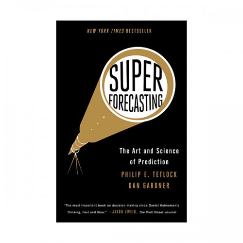 Superforecasting : The Art and Science of Prediction (Paperback)