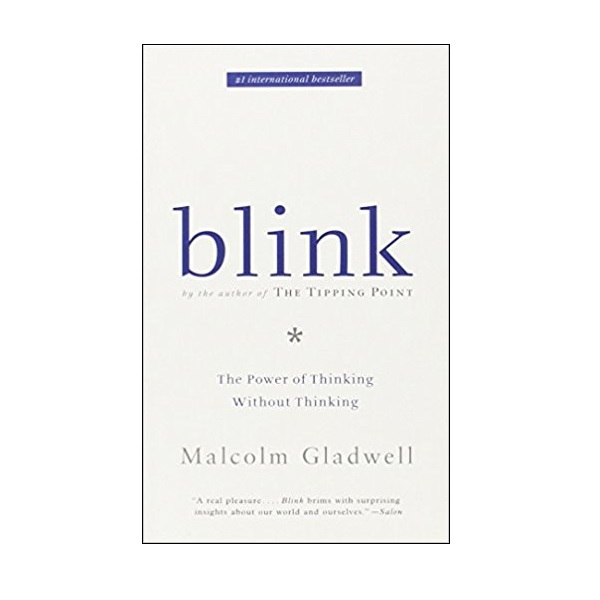Blink : The Power of Thinking Without Thinking (Mass Market Paperback)