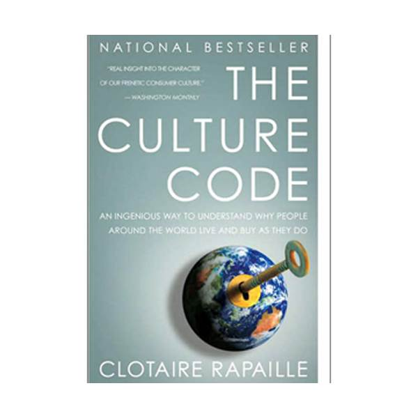 Culture Code : An Ingenious Way to Understand Why People Around the World Live and Buy As They Do (Paperback)