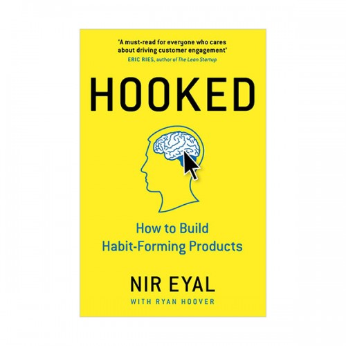 Hooked : How to Build Habit-Forming Products (Hardcover,영국판)