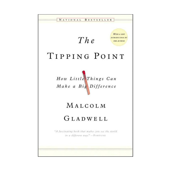 The Tipping Point : How Little Things Can Make a Big Difference (Mass Market Paperback)