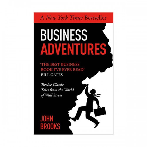 Business Adventures : Twelve Classic Tales from the World of Wall Street (Paperback, 영국판)