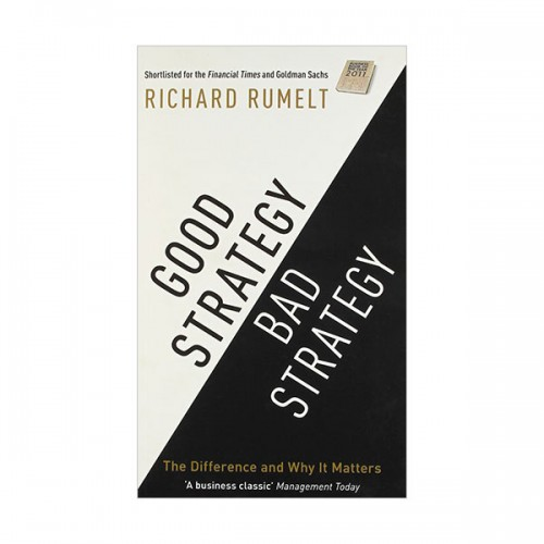 Good Strategy/Bad Strategy : The difference and why it matters (Paperback, 영국판)