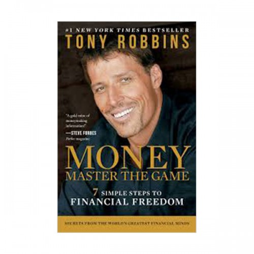 MONEY Master the Game : 7 Simple Steps to Financial Freedom (Paperback)