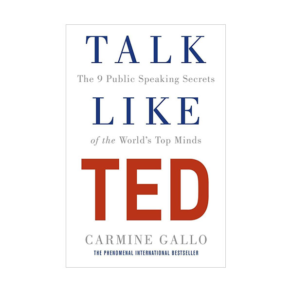 Talk Like TED: The 9 Public-Speaking Secrets of the World's Top Minds (Paperback, 영국판)