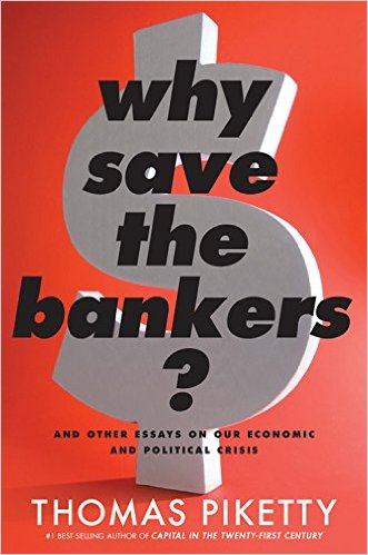 Why Save the Bankers? (Hardcover)