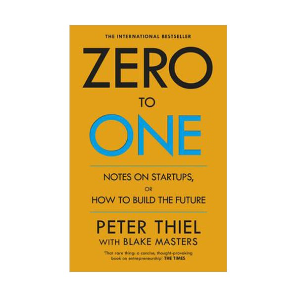 Zero to One : Notes on Startups, or How to Build the Future (Paperback,영국판)