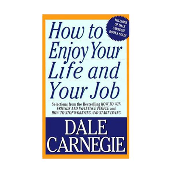 How To Enjoy Your Life And Your Job (Mass Market Paperback)