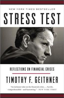 Stress Test: Reflections on Financial Crises (Paperback)