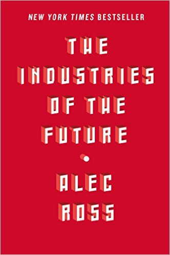 The Industries of the Future (Paperback)
