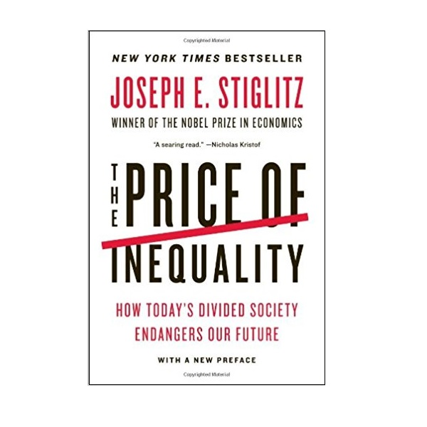 The Price of Inequality : 불평등의 대가 (Paperback)