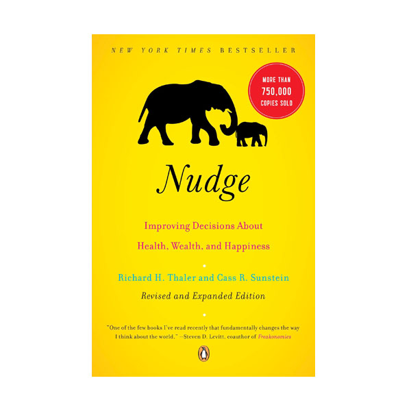 [2017 노벨경제학상 : 리차드 탈러] Nudge : Improving Decisions about Health, Wealth, and Happiness (Paperback)