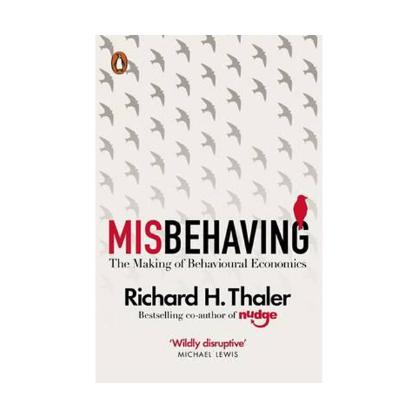 [2017 노벨경제학상 : 리처드 탈러] Misbehaving : The Making of Behavioural Economics (Paperback, 영국판)