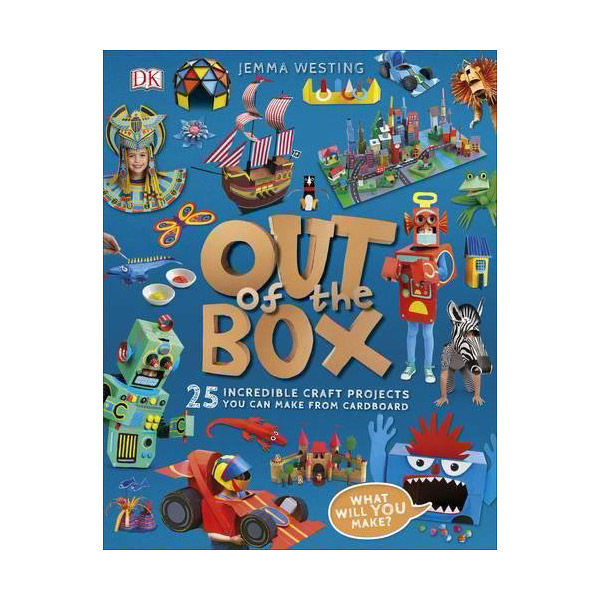 Out of the Box: 25 Incredible Craft Projects You Can Make From Cardboard (Hardcover)
