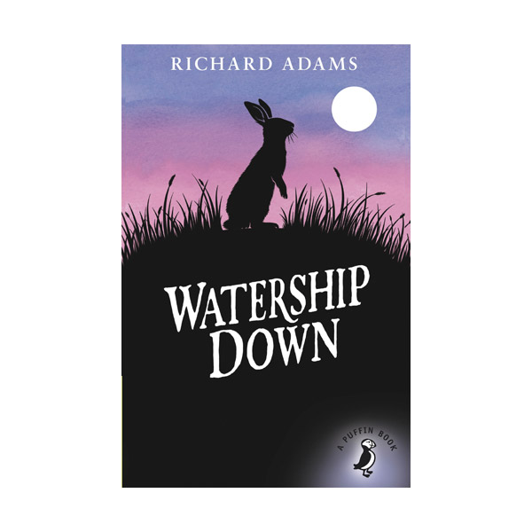 Puffin Modern Classics : Watership Down : 워터십 다운 (Paperback)