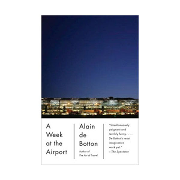 A Week at the Airport (Paperback)