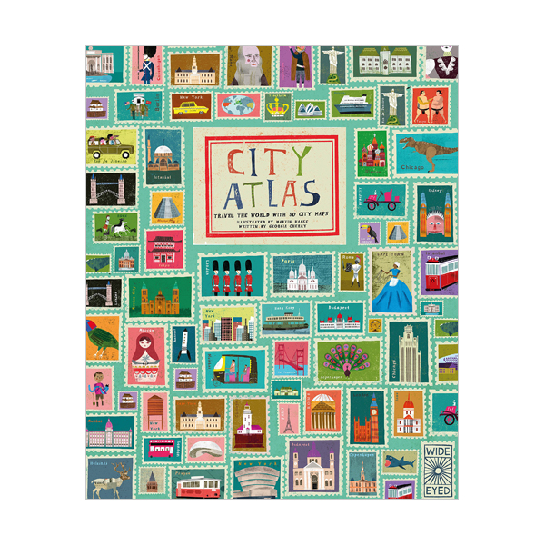 City Atlas : Discover the Personality of the World's Best-Loved Cities in This Illustrated Book of Maps (Hardcover, 영국판)