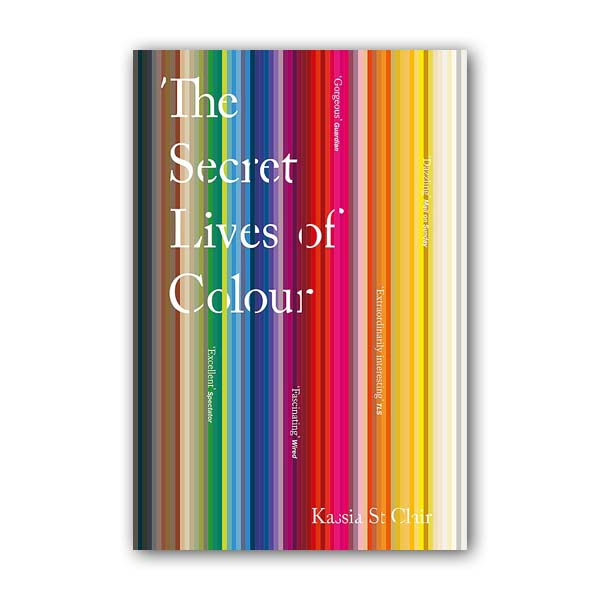 The Secret Lives of Colour (Paperback, 영국판)