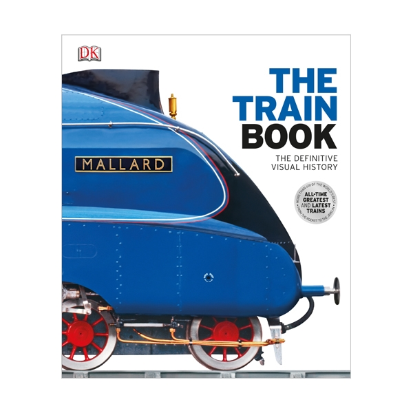 DK : The Train Book : The Definitive Visual History (Hardcover, 영국판)