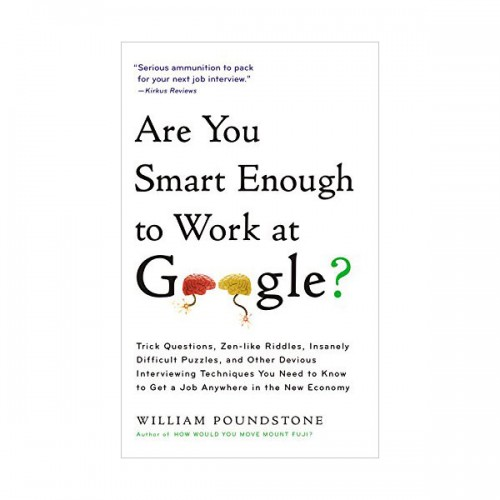 Are You Smart Enough to Work at Google? : 당신은 구글에서 일할 만큼 똑똑한가? (Mass Market Paperback)