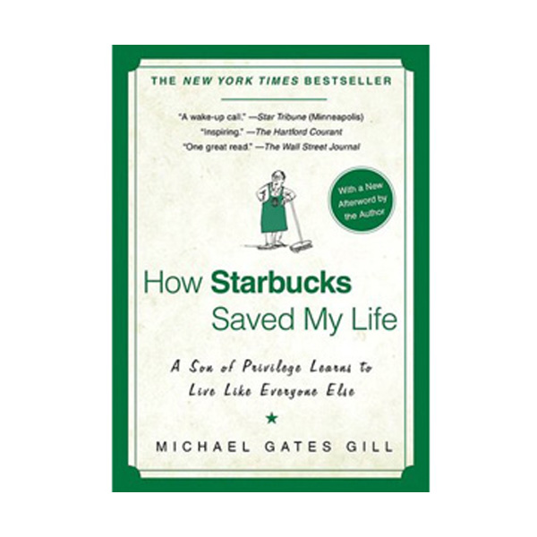 How Starbucks Saved My Life (Paperback)